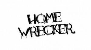 Homewrecking $$ Control